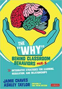 why behind classroom behaviors